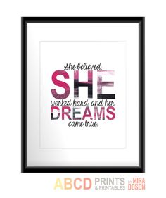 Inspirational quote print She believed she worked by MiraDoson