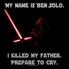 OffWorld Designs - Prepare to Cry T-Shirt, Star Wars, Ben Solo, Kylo Ren T-Shirt