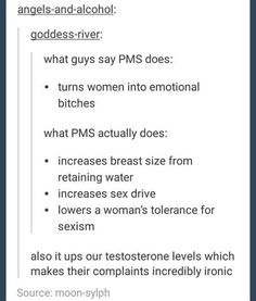"""It ups our testosterone levels which makes their complaints incredibly ironic"""