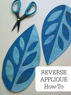 Campbell Soup Diary: Reverse Applique How-To with Spray Starch Applique Tutorial, Applique Templates, Applique Designs, Owl Templates, Flower Applique Patterns, Reverse Applique, Hand Applique, Applique Quilts, Quilting Tips