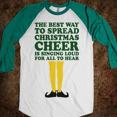 The Best Way To Spread Christmas Cheer (Elf Baseball) - Fun Movie Shirts - Skreened T-shirts, Organic Shirts, Hoodies, Kids Tees, Baby One-Pieces and Tote Bags Custom T-Shirts, Organic Shirts, Hoodies, Novelty Gifts, Kids Apparel, Baby One-Pieces | Skreened - Ethical Custom Apparel