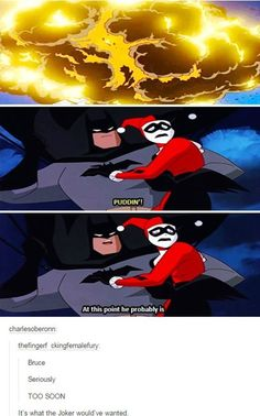 "Harley Walked Right into That One-----> ""Yeah Bruce, I'm pretty sure 6 seconds is too soon."" ~ Anna W."