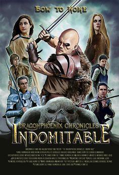 The Dragonphoenix Chronicles: Indomitable 2013