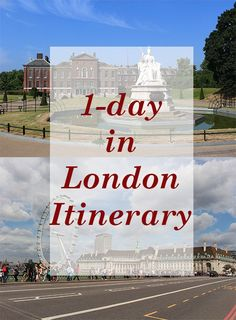 Travelling around UK: 1 day in London walking itinerary | Places to see in London | London in 24 hours