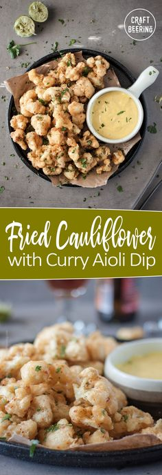 Crispy and airy tempura style fried cauliflower bites with a kick from red pepper flakes. Served with a curry, garlic, lime aioli dip. Yeah. Yummy! #beerbatter #friedcauliflower #curry #aioli #cauliflowerrecipe
