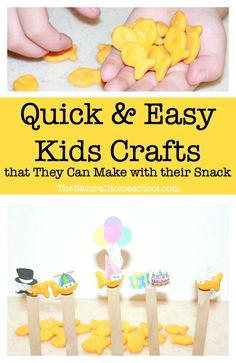 Quick & Easy Kids Crafts that Kids Can Make out of their Snack