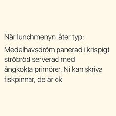 Se foton och videoklipp från SITUATIONER (@situationer) på Instagram Swedish Quotes, Haha, Me Quotes, Funny Quotes, Try Not To Laugh, Funny Pins, Humor, True Words, The Funny
