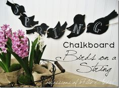 CONFESSIONS OF A PLATE ADDICT Chalkboard Birds on a String
