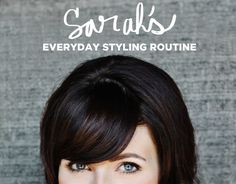 Everyday Styling Routine