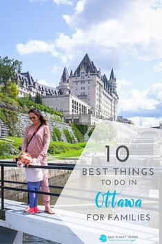 The 10 best things to do in Ottawa for families! Have the best family vacations with your kids at Canada's capital, Ottawa. Canada Vancouver, Ottawa Canada, Alberta Canada, Canada Travel, Travel Usa, Canada Trip, Travel With Kids, Family Travel, Canada Destinations