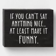 Funny Kitchen Signs, Funny Wood Signs, Kitchen Humor, Cute Signs, Funny Signs For Work, Wooden Signs For Kitchen, Funny Kitchen Quotes, Wooden Signs With Sayings, Wooden Sign Sayings