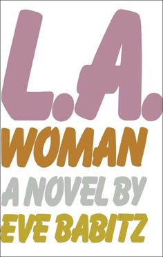 """Eve Babitz is a writer like no other—she """"is to prose what Chet Baker is to jazz"""" (Vanity Fair)—and she has influenced a generation of writers and readers with her sophisticated, witty, and delightful work. L.A. Woman is quintessential Babitz, the story of Sophie, a twenty-something blonde Jim Morrison groupie gliding through a golden existence in L.A. and Lola, a German immigrant who settles in Hollywood in the twenties to drive Pierce Arrows recklessly down Sunset Boulevard and who knows…"""