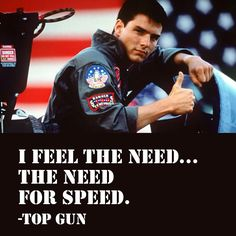 Famous #quote from the 1986 Oscar award winning #movie Top Gun ~ www.OnlineMovieQuotes.com ~
