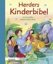 Herders Kinderbibel empfohlen ab 4 Jahren, ideal zum Vorlesen #bibel #vorlesen #kinderbuch