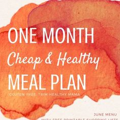 June – Full Month of Cheap Trim Healthy Mama Meals