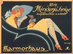 Movie poster by Josef Fenneker (1895-1956), 1921, Die Minderjährige, Marmorhaus movie palace. (G)