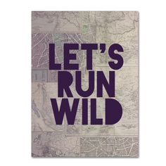 Let's Run Wild by Leah Flores Textual Art on Wrapped Canvas
