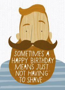 Happy birthday! #hallmark #movember #snor #moustache