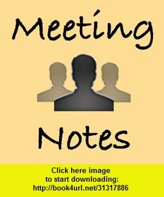 Meeting Notes, iphone, ipad, ipod touch, itouch, itunes, appstore, torrent, downloads, rapidshare, megaupload, fileserve