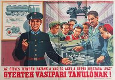 'In the Five Year Plan, our nation will be the country of iron, steel, and machines. Apply for a metallurgy apprenticeship! Post Contemporary, 5 Year Plan, Image Macro, Illustrations And Posters, 5 Years, Vintage Posters, Iron Steel, How To Become, How To Plan