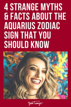 Even if you don't believe in horoscopes, zodiac signs or astrology, there are some facts and myths that everyone should know about the Aquarius zodiac sign because this is one sign that needs some explaining.