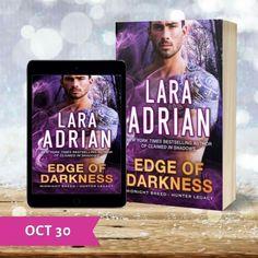 Edge of Darkness, Midnight Breed, Hunter Legacy, Paranormal Romance, Lara Adrian Lara Adrian, Paranormal Romance, New York Times, Bestselling Author, Death, Reading, Books, Assassin, Vampires