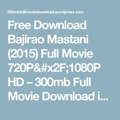 bajirao mastani movie download 720p