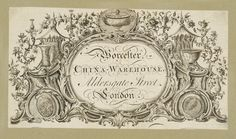"""18th century Trade Card: """"Worcester China-Warehouse, Aldersgate Street, London"""" - """"it created a huge amount of interest because previously fine porcelain was not offered for sale in shops, but by individual samples being hawked around by travelling salesmen. The idea of being able to go into a single shop and see an entire dinner service displayed, and """"Would Modom like it in white… or white?"""" was entirely new."""""""