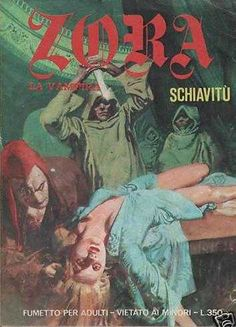 Zora La Vampira #IV/112 - Schiavitù