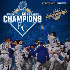 WE'RE #CROWNED!!! Your Kansas City Royals are WORLD CHAMPIONS!!!!
