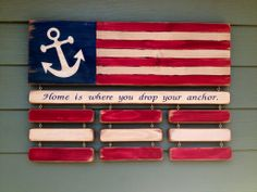 "Duty Station sign - Anchor Hand-carved & Hand-painted/stenciled (not vinyl) Flag - $60.00 (7""x23"") Bar: 23""-$10.00 ea.  Slats: 7""-$6.00 ea., 10""-$8.00 ea. (not pictured) Price includes personalization and hardware."