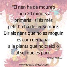 Els nens han de moure's Texts, Website, School, Quotes, Smile, Pretty Quotes, Education System, Initials, Quotations