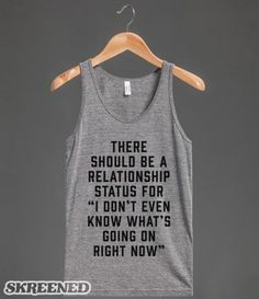 Relationship Status: I Don't Even Know #single #dating #relationship #complicated #status