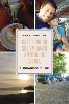 Café com pôr do sol em Santo Antônio de Lisboa, Florianópolis-SC! - Roteirando