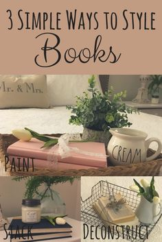 A DIY for 3 simple and inexpensive ways to decorate with books.