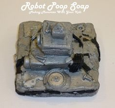 Making Memories ... Robot Poop Soap