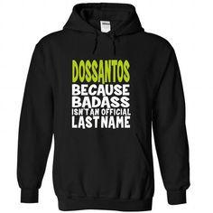 awesome (BadAss) DOSSANTOS Check more at http://9names.net/badass-dossantos/