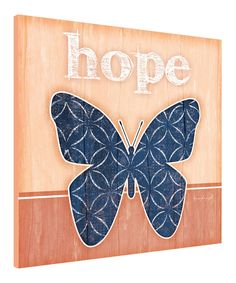 Another great find on #zulily! 'Hope' Butterfly Wall Art by Canvas Kudos #zulilyfinds