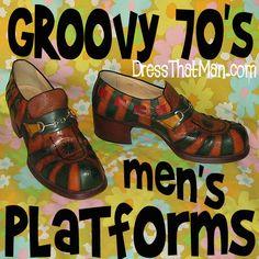 mens PLATFORM SHOES super funky vintage from DressThatMan. com uncle Bill had a pair like this! Disco Fashion, 70s Fashion, Vintage Fashion, Seventies Fashion, New Shoes, Men's Shoes, Mens Platform Shoes, 70s Mode, Vintage Men