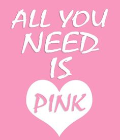 Pink is all you need...