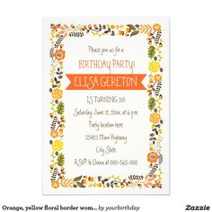 Orange and yellow floral border women's birthday party invitation