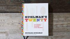 Autographed copy of Ruhlman's Twenty: 20 Techniques, 100 Recipes, A Cook's Manifesto