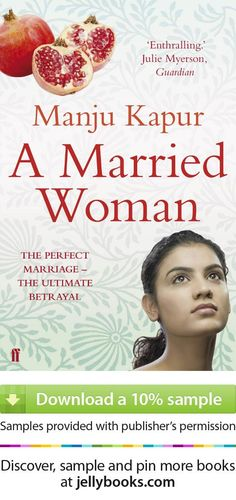'A Married Woman' by Manju Kapur - Download a free ebook sample and give it a try! Don't forget to share it, too.
