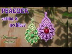Macrame tutorial - The peacock pattern Earing and necklace - Simple guide - YouTube