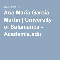 Ana María García Martín | University of Salamanca - Academia.edu