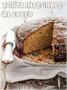 Torta integrale al cocco, perfetta a colazione o a merenda!
