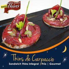 Sándwich Thins de Carpaccio.