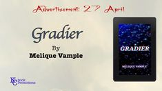[Advertisement] #scifi #kcbookpromotions Gradier by Melique Vample Learn more @ https://kcbookpromotions.wordpress.com/2018/04/26/advertisement-gradier-by-melique-vample