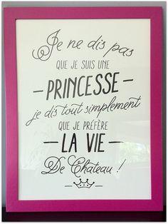 Une citation pour dans la maison des princesses !