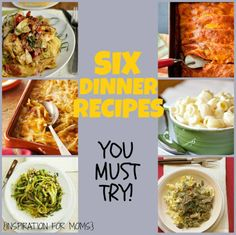 Six great dinner recipes you must try!